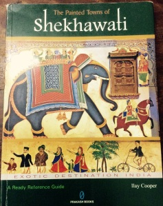 The Painted Towns of Shekhawati, Book Art Book, Ilay Cooper